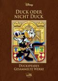 Duck oder nicht Duck - Duckspeares gesammelte Werke