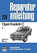 Opel Kadett C 08/73 bis 03/77; Reparaturanlei ...