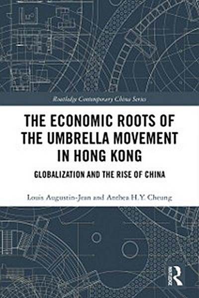 Economic Roots of the Umbrella Movement in Hong Kong
