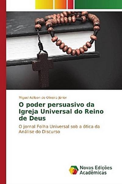 O poder persuasivo da Igreja Universal do Reino de Deus