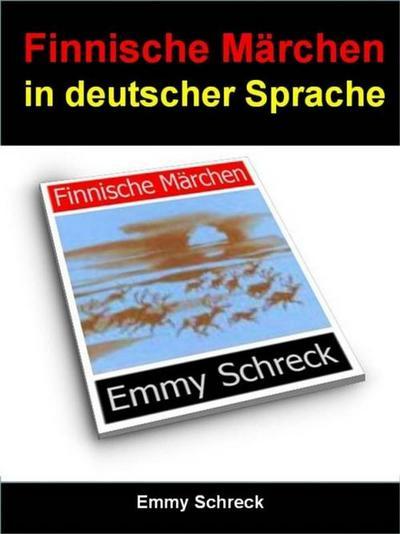 Finnische Märchen in deutscher Sprache