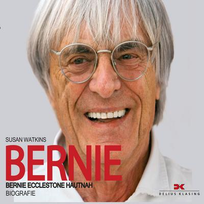 Bernie - ABOD Verlag Gmbh - Audio CD, Deutsch, Susan Watkins, Bernie Ecclestone hautnah / Biografie, Bernie Ecclestone hautnah / Biografie
