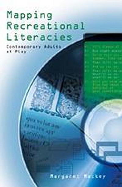 Mapping Recreational Literacies