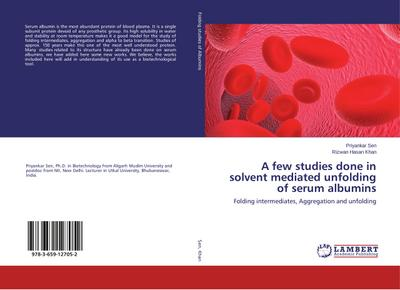 A few studies done in solvent mediated unfolding of serum albumins