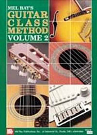 Guitar Class Method Volume 2
