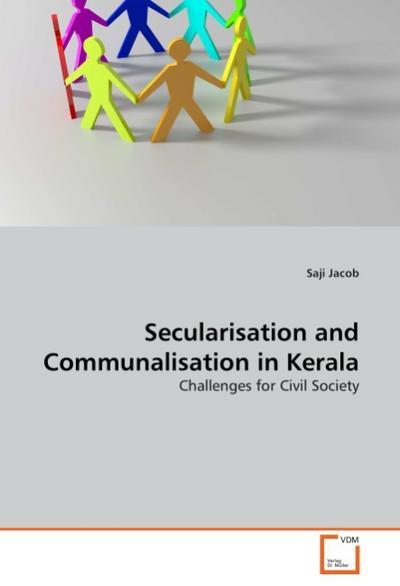 Secularisation and Communalisation in Kerala