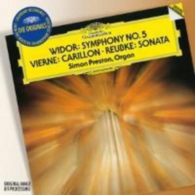 Vierne: Carillon de Westminster / Widor: Symphony No.5 In F Minor / Reubke: Sonata On The 94th Psalm