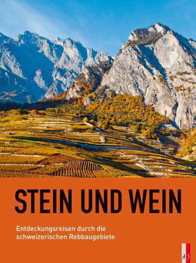 Stein und Wein