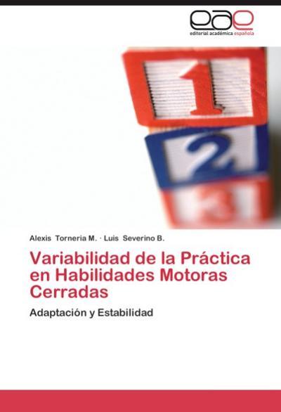 Variabilidad de la Práctica en Habilidades Motoras Cerradas