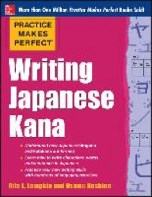 Practice Makes Perfect Writing Japanese Kana, Rita Lampkin