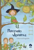 Petronella Apfelmus 01 - Verhext und festgeklebt
