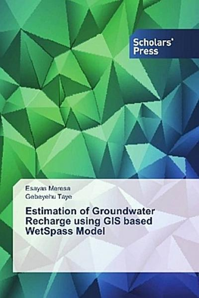 Estimation of Groundwater Recharge using GIS based WetSpass Model