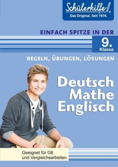 Deutsch, Mathe, Englisch in der 9. Klasse: Schülerhilfe - Einfach spitze