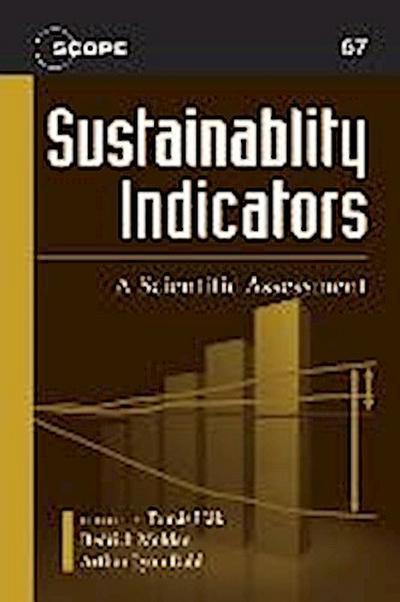 Sustainability Indicators: A Scientific Assessment