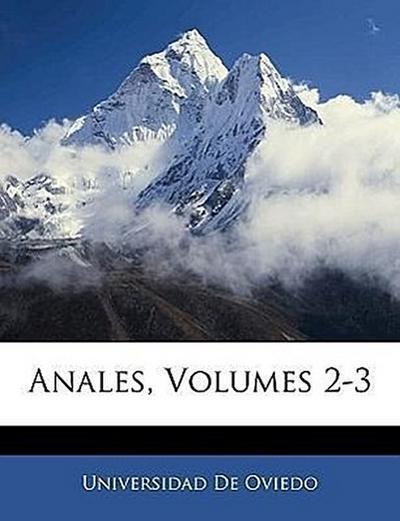 Anales, Volumes 2-3