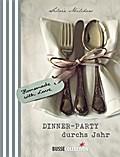 Dinner-Party durchs Jahr; Deutsch; Farbfotos