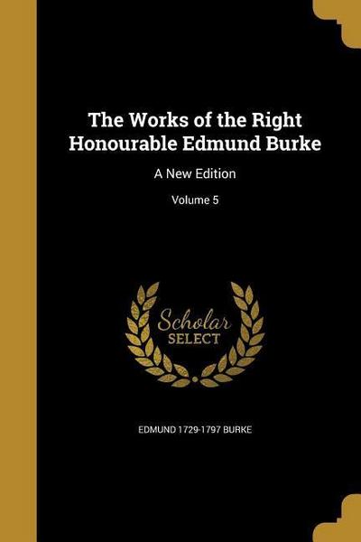 WORKS OF THE RIGHT HONOURABLE