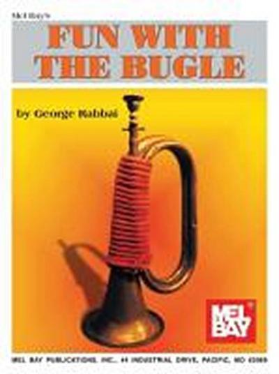 Mel Bay's Fun with the Bugle