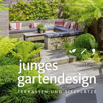 Junges Gartendesign - Terrassen und Sitzplätze