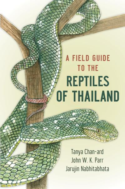 Field Guide to the Reptiles of Thailand