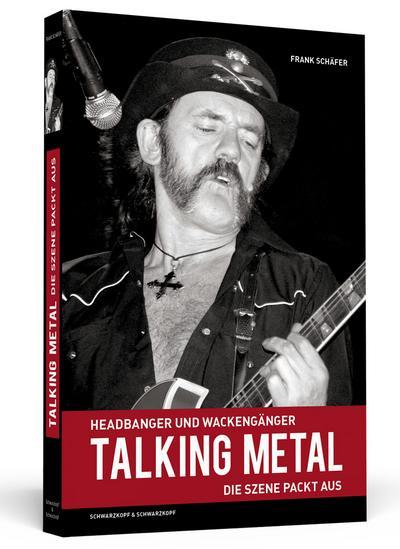 Talking Metal - Headbanger und Wackengänger - Die Szene packt aus!