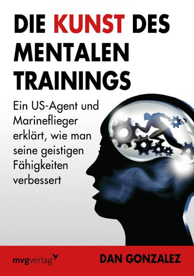 Die Kunst des mentalen Trainings