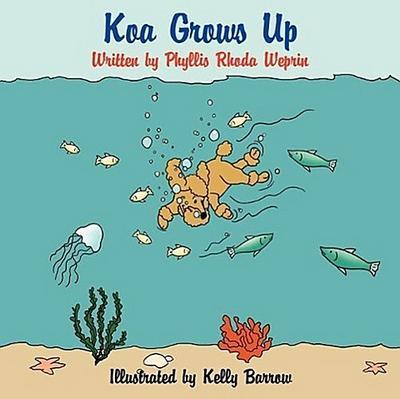 Koa Grows Up