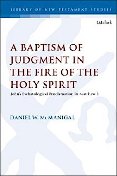 Baptism of Judgment in the Fire of the Holy Spirit