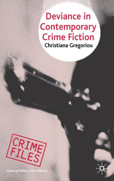 Deviance in Contemporary Crime Fiction