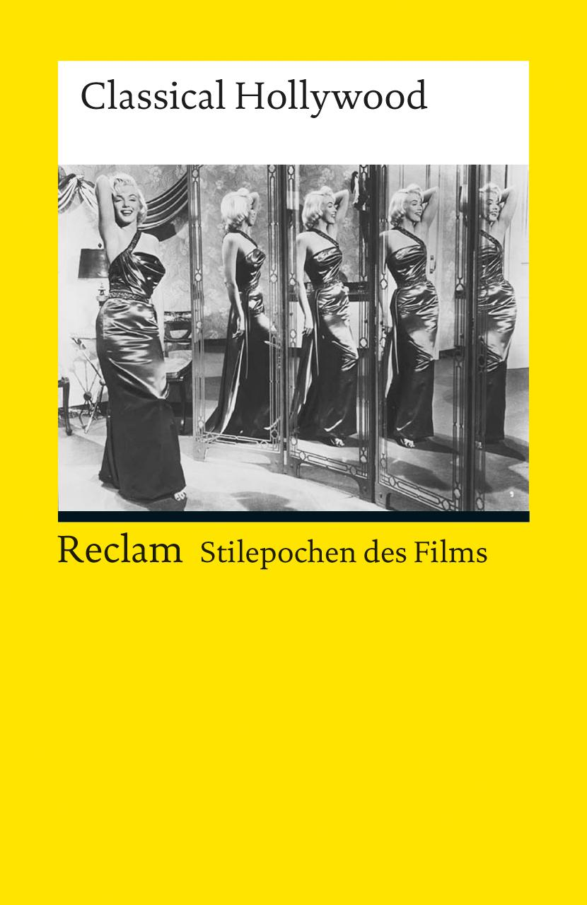 Stilepochen des Films: Classical Hollywood | Norbert Grob |  9783150190159