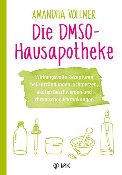 Die DMSO-Hausapotheke