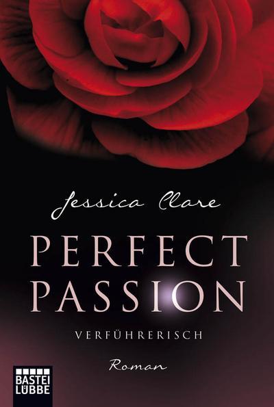 Perfect Passion 02 - Verführerisch