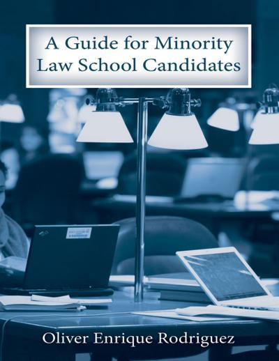 A Guide for Minority Law School Candidates