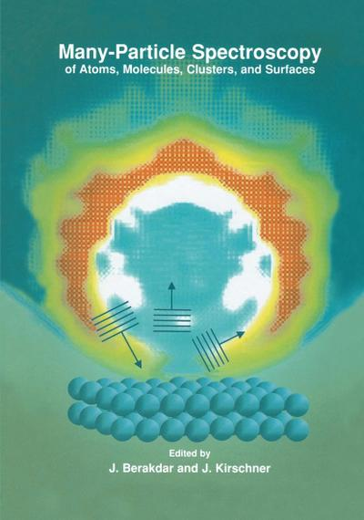 Many-Particle Spectroscopy of Atoms, Molecules, Clusters and Surfaces