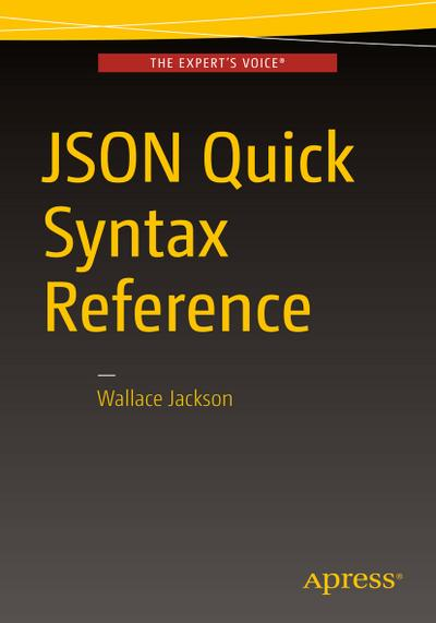 JSON Quick Syntax Reference