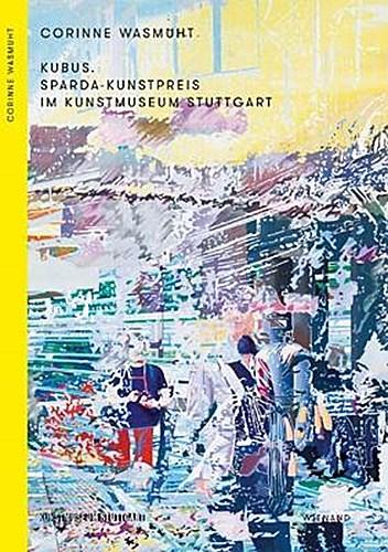 Kubus. Sparda-Kunstpreis im Kunstmuseum Stuttgart Ulrike Groos