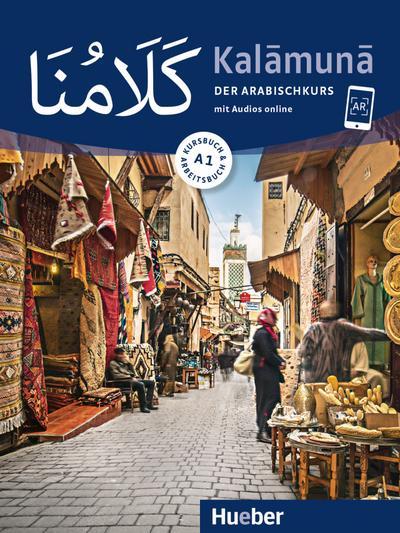 Kalamuna A1. Der Arabischkurs / Kursbuch + Arbeitsbuch