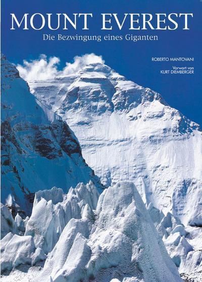 Mount Everest; Die Bezwingung eines Giganten   ; Deutsch; ca. 184 S. -