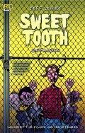 Sweet Tooth 02. Gefangen