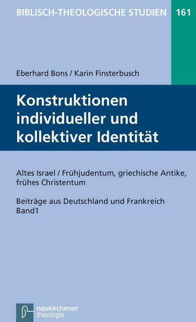 Konstruktionen individueller und kollektiver Identität (I)