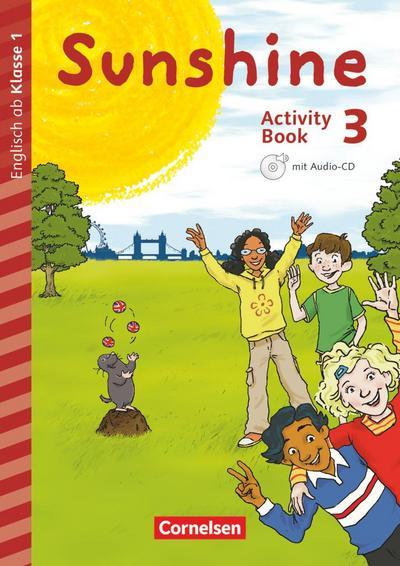 Sunshine - Early Start Edition 3. Schuljahr - Nordrhein-Westfalen - Activity Book mit Audio-CD, Minibildkarten und Faltbox