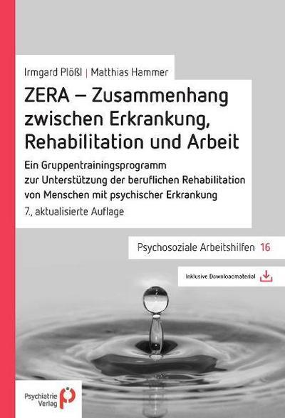 ZERA - Zusammenhang zwischen Erkrankung, Rehabilitation und Arbeit