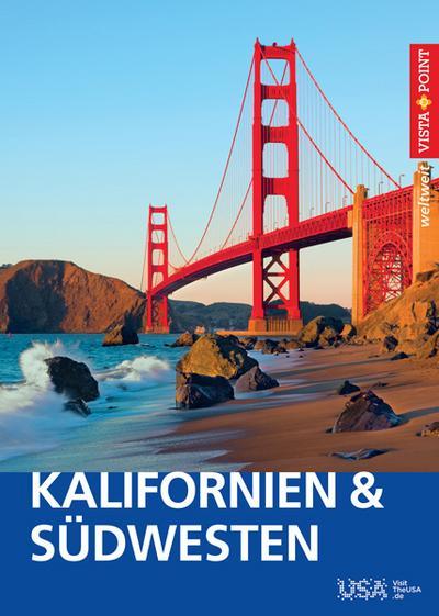 Kalifornien & Südwesten USA - VISTA POINT Reiseführer weltweit (Vista Point weltweit)