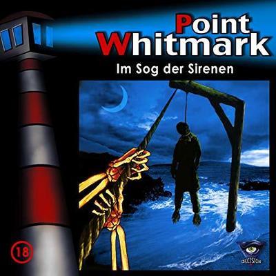 Point Whitmark 18. Im Sog der Sirenen