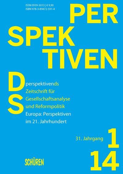 Europa: Perspektiven im 21. Jahrhundert; perspektivends   ; Perspektiven ds 1/2014; Deutsch