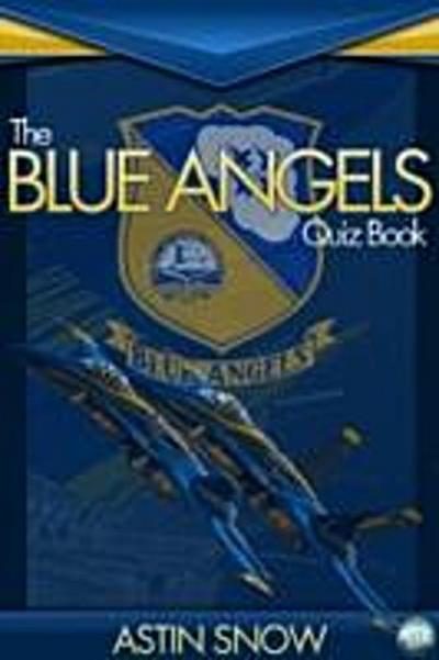 Blue Angels Quiz Book