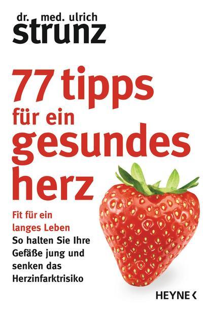 77 Tipps für ein gesundes Herz