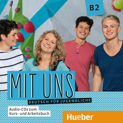 Mit uns B2 / 1 Audio-CD zum Kursbuch, 1 Audio-CD zum Arbeitsbuch