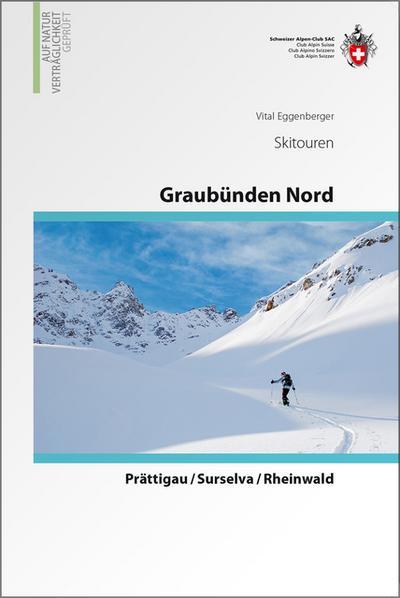 Graubünden Nord • Prättigau / Surselva / Rheinwald