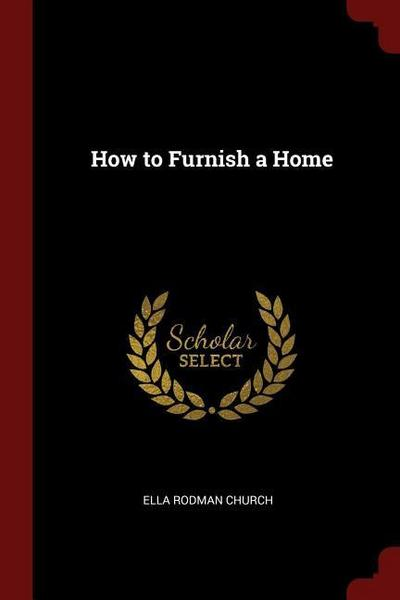 How to Furnish a Home
